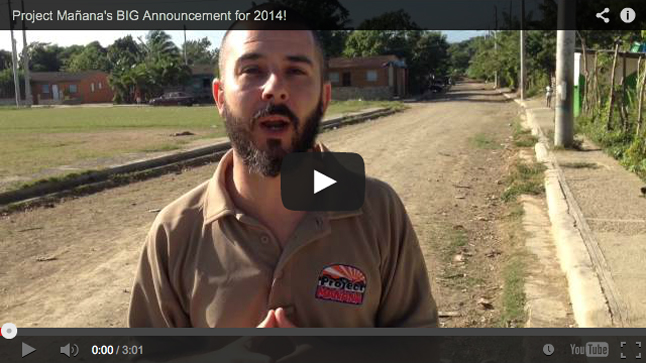 VIDEO: Project Mañana's BIG Announcement for 2014!